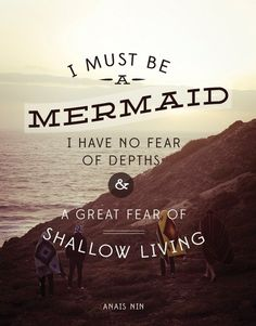 #mermaid #ocean #quote