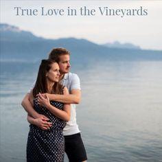 True Love In The Vineyards True Love, Beaux Couples, Oui Oui, Marie, Vineyard, Engagement, Couple Photos, Blog, Grape Vines
