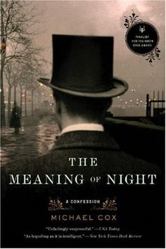 The Meaning of Night, Cox