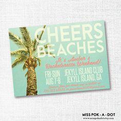 cheers beaches bachelorette weekend invitation  by misspokadot