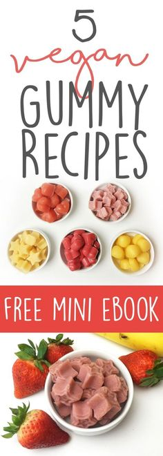 Healthy Vegan Gummy Recipes: Flavors include Orange Creamsicle, Strawberry Banana, Berry Pink, Mango Coconut and Sour Watermelon Lime! Free download.