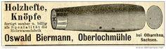 Original-Werbung/ Anzeige 1910 - HOLZHEFTE / KNÖPFE - OSWALD BIERMANN - OBERLOCHMÜHLE BEI OLBERNHAU - ca. 95 x 30 mm