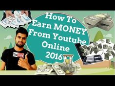 How to Earn MONEY from Youtube [2016]