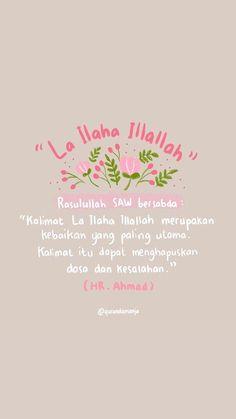 Ideas Wallpaper Quotes Islam For 2020 Islamic Quotes Wallpaper, Islamic Love Quotes, Islamic Inspirational Quotes, Allah Wallpaper, Screen Wallpaper, Hadith Quotes, Muslim Quotes, Qoutes, La Ilaha Illallah