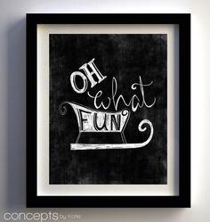 Oh What Fun - Hand Drawn Christmas Chalkboard Art Prints