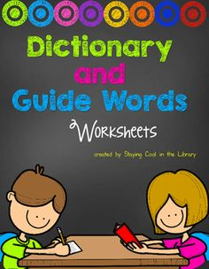 Dictionary and Guide words worksheets. Dictionary and guide word worksheets and printables. Review dictionary and guide word skills with your students using these worksheets. There are 13 worksheets total.