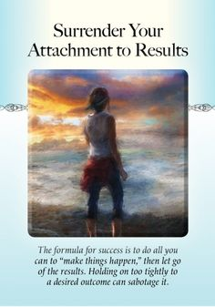 "Power of Surrender Oracle ~Surrender to attachment results The formula to success is to do all you can to ""make things happen "" Then let go of the results .Holding on tightly to a desired outcome can sabotage it 😇 Angel Guidance, Spiritual Guidance, Spiritual Wisdom, Spiritual Awakening, Pranayama, Bruce Lee, Bob Marley, Eminem, Archangel Prayers"