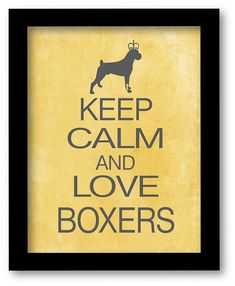 Boxer Print Keep Calm and Love Boxers dog art by DIGIArtPrints, $10.00
