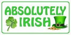 Absolutely Irish Photo License Plate Novelty License Plates, Irish, Irish Language, Ireland