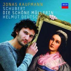 Amazon.com: Schubert: Die Schone Mullerin: Jonas Kaufmann, Franz Peter Schubert, Helmut Deutsch: Music