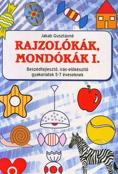 Rajzolókák mondókák I - Angela Lakatos - Picasa Webalbumok Alphabet Worksheets, Preschool Worksheets, Star Wars Themed Food, School Hacks, Early Childhood Education, Kids And Parenting, Diy For Kids, Kids Learning, Kindergarten