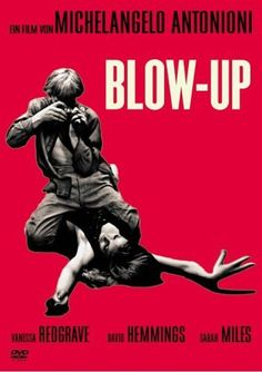 """Blow-Up"" (1966). Italian surrealism + Swingin' London + fine David Hemmings performance + brilliant composition and editing = a must-see for film history buffs."