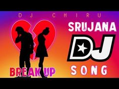 Srujana Break Up Full Audio DJ Mix By DJ CHIRU From Nellore - YouTube Best Dj Songs, Dj Songs List, Dj Mix Songs, Love Songs Playlist, Dj Download, Audio Songs Free Download, New Song Download, Dj Remix Music, Dj Music