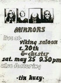 """THE MIRRORS - 5/25/1974 Viking Saloon w/TIN HUEY. ((Clone/The Numbers Band)) THE MIRRORS are like VELVET UNDERGROUND Proto-Punk w/'60s Pop hooks & VAN DER GRAAF GENERATOR + HAWKWIND all in one! Like many Cleveland bands..THE MIRRORS' recognition came long after & more as a footnote to ELECTRIC EELS, ROCKET FROM THE TOMBS & PERE UBU. They're just as important if not more & are brilliant on their own. Their 1974 """"She Smiled Wildly""""45, ROIR & Violet Times comps ('72-77) & LP('88) are all…"""