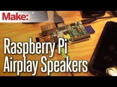 Raspberry Pi AirPlay Speaker | Make: