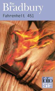 Ray Bradbury, Farenheit 451. Adapté par F. Truffaut. Une dictature qui brule les livres.
