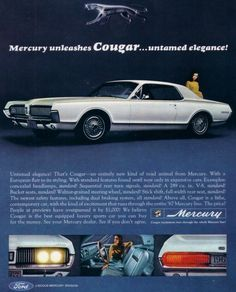 1967-Mercury-Cougar-ad-with-wire-wheel-covers-826x1024.jpg (826×1024)