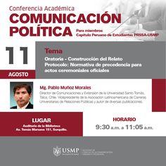 #ConferenciasFCCTP   ¿Eres miembro de la PRSSA USMP? Te esperamos mañana en la conferencia académica a cargo del reconocido especialista en comunicación política Mg. Pablo Muñoz Morales.