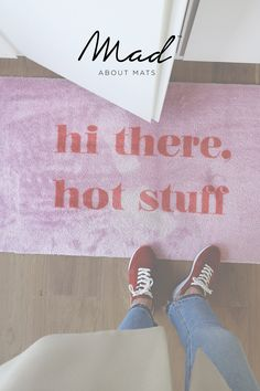 This rug gives you a daily reminder that you are one hell of a hot stuff! Suprise a friend with a unique gift or buy it or yourself to upgrade your interior. This mat is washable and antislip
