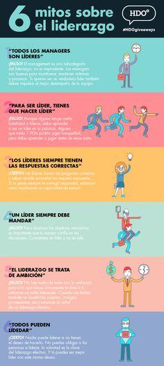 Infografía | 6 Mitos sobre el liderazgo Porque queremos trabajadores felices…