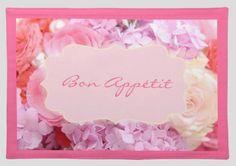 Pink roses bon appetit placemat by JunkyDotCom at Zazzle http://www.zazzle.com/pink_roses_text_placemat-193641090125084424?rf=238087280021604351 Mother's Day #mothersday $21.15