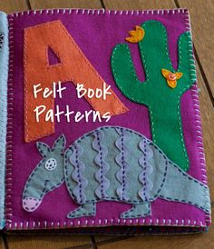 Craitlyn: Felt Name Book Patterns- awesome patterns for making an animal felt book