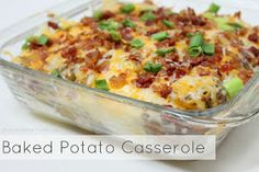 Baked Potato Casserole! Perfect side dish and so easy to make.