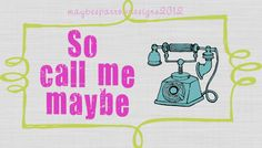 Fun Premade Calling Card - Printable -Call Me Maybe - Digital Download - can be professionally printed. $7.00, via Etsy.