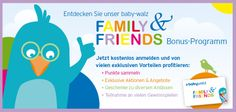 Punkten mit Family & Friends! Das attraktive Bonusprogramm von baby-walz.