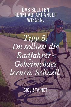 Wissen für Rennrad Einsteiger -  Tipp 5 für Rennrad Anfänger: Lerne die Radfahrer-Geheimcodes - schnell. #Rennrad #Tipps #Anfänger #Geheimcodes #Sprüche #Zitate Movies, Movie Posters, Mtb, Facebook, Twitter, Fitness, Instagram, Autos, Bike Quotes