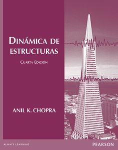 Dinámica de estructuras. Autor: Chopra, Anil K. Signatura: 31 CHO Na biblioteca: http://kmelot.biblioteca.udc.es/record=b1509293~S1*gag