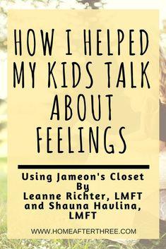 How I helped my kids talk about feelings