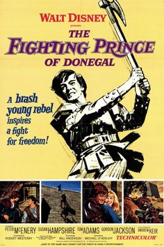 The Fighting Prince of Donegal, 1966. My favorite Disney film ever. This poster is on my wall in my room. It came out the same year as A Man for All Seasons and Red Hugh's jacket is actually worn by a minor character in one scene from the other film. :D