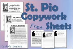 St. Pio Copywork Sheets - Primary and Secondary - 2 Great Quotes - Catholic Inspired
