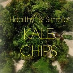 Kale Chips | Easy to make. May have over cooked. Try store bought to see what their supposed to taste like next time.