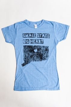 "Our ""Small State Big Heart™ Collection"" is about all the ways Connecticut has a big heart. Using bold fonts, distressed graphics, and pops of"