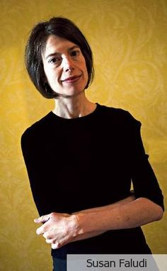Susan Faludi Journalist Writer Feminist Author Of Backlash Americas Undeclared War Against Women And Pulitzer Prize Recipient For Explanatory
