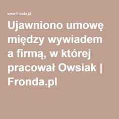Ujawniono umowę między wywiadem a firmą, w której pracował Owsiak | Fronda.pl