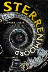 Boekpresentatie thriller roman #Sterrenmoord van Govert Derix morgenavond om 20u @ Selexys Dominicanen in #Maastricht