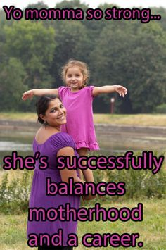 Yo momma so strong... she's successfully balances motherhood and a career.   #Dentaltown - #Happy #MothersDay