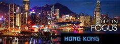 April 2013: City in Focus- Hong Kong