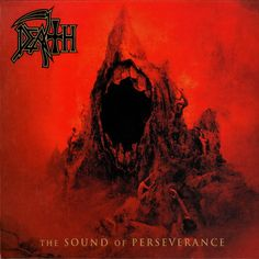 Death - The Sound Of Perseverance - 1998