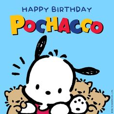 Happy Birthday (´ Hello Kitty Characters, Sanrio Characters, Pochacco Sanrio, Dog Toy Basket, Face Stencils, Dog Quotes Funny, Dog Crafts, Dog Illustration, Little Twin Stars