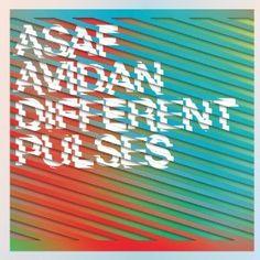 Different Pulses - Asaf Avidan