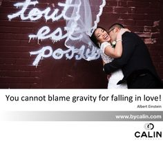 """""""You cannot blame gravity for falling in love! Albert Einstein, Blame, Falling In Love, Photography, Photograph, Fotografie, Photoshoot, Fotografia"""