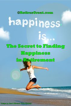 Who doesn't want to be happier? We all seek it, yet how do you find it? The secret to lasting happiness in retirement comes from within. It's not about money, rather it's living in the moment and being grateful for all you do have. This includes making a difference for the people you love and care about. It seems the harder you try, the more elusive it becomes. The key is not chasing after it. The irony is it's a by-product of doing our best to live a good life. #happinessinretirement