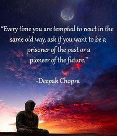 every time i see deepak chopra i think of love guru which kinda ruins the quote... but still
