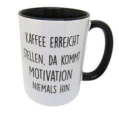 Tasse mit Spruch - Kaffee erreicht Stellen, da kommt Moti... https://www.amazon.de/dp/B01M6C4QB3/ref=cm_sw_r_pi_dp_x_hSWqyb6XPZHA3