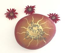 You Are My Sunshine Rock- made to order- hand-painted good energy sea rock- Paper Weight- Garden Stone- You are my sunshine gift by SunStroked on Etsy