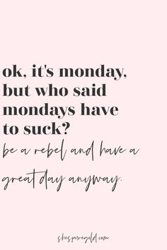 52 Motivation Monday Quotes You Need for 2021 - She's Pure Gold